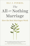 Eli finkel all or nothing marriage