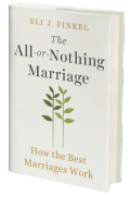 Eli finkel all or nothing marriage1