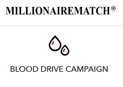 Millionairematch blood drive campaign