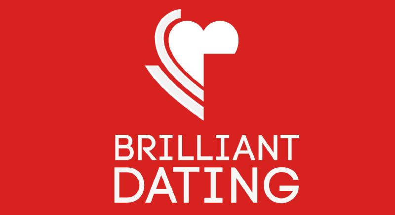 Brilliant dating